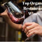 Top Organic Restaurant Wines